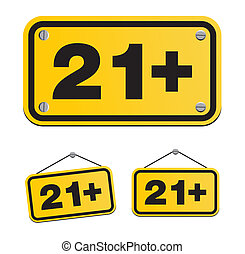 21 plus yellow signs