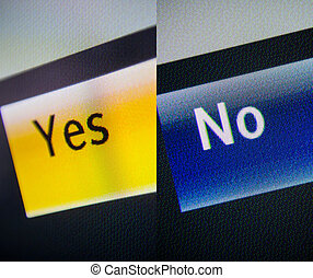 Yes and No - Yes and no words on a digital display. Close up...