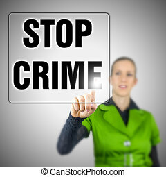 Stop crime - Young woman choosing Stop crime icon on virtual...