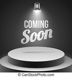 Coming soon message illuminated with stage light