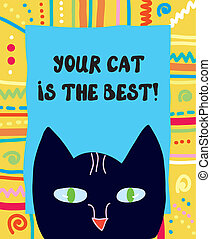 Best cat funny greeting card illustration