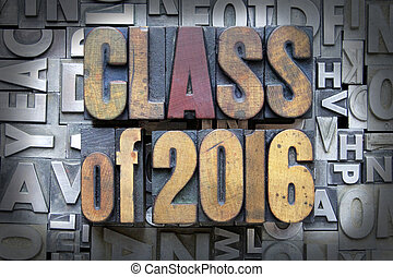 Class of 2016 written in vintage letterpress type