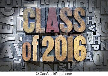 Class of 2016 written in vintage letterpress type