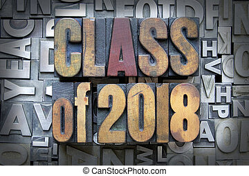 Class of 2018 written in vintage letterpress type