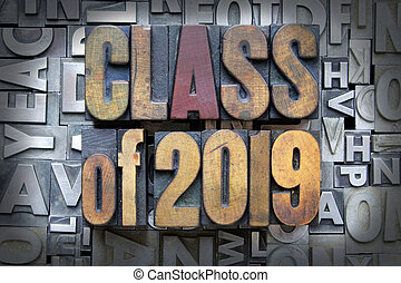 Class of 2019 written in vintage letterpress type