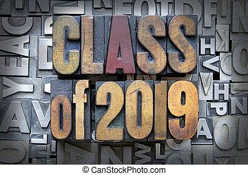 Class of 2019 written in vintage letterpress type
