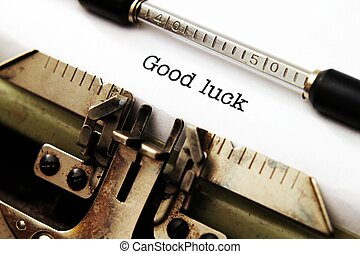 Good luck text on typewriter