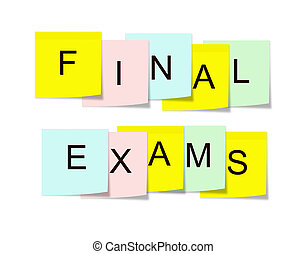 Final Exams sticky notes - Final Exams written on square...