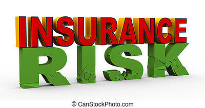 3d insurance over risk - 3d render of word insurance over...