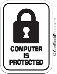 computer is protected - alert signs