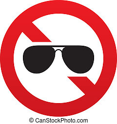 No Aviator sunglasses sign. Pilot glasses button - No...