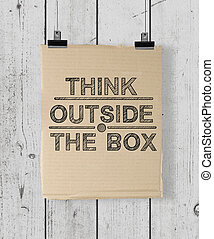 think outside the box - poster with think outside the box on...