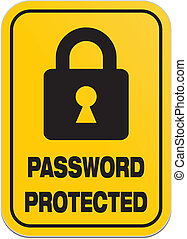 password protected - yellow signs