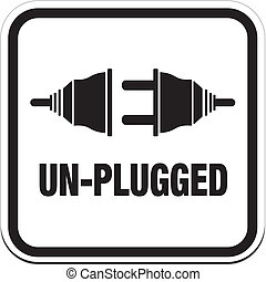 un-plugged signs - suitable for alert signs