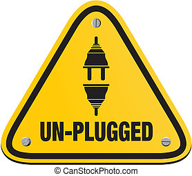 unplugged triangle signs - suitable for alert signs