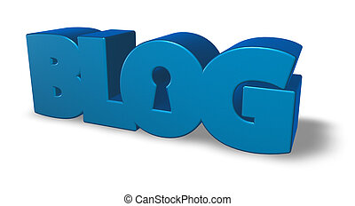 secret blog - the word blog with keyhole - 3d illustration