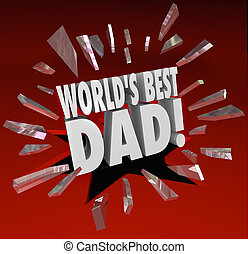 World's Best Dad Parenting Award Honor Top Father - World's...