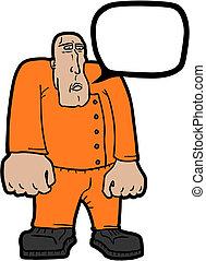 Talk prisoner