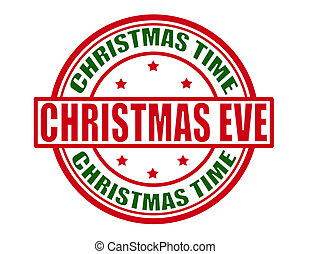 Christmas eve - Stamp with text Christmas eve inside, vector...