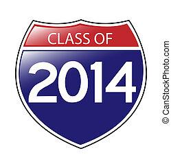 Class of 2014 Sign - Class of 2014 written on an American...