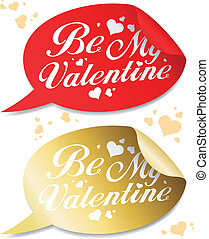 Be My Valentine stickers. - Be My Valentine stickers in form...