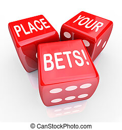 Place Your Bets Dice Gambling Future Opportunity Guess - The...