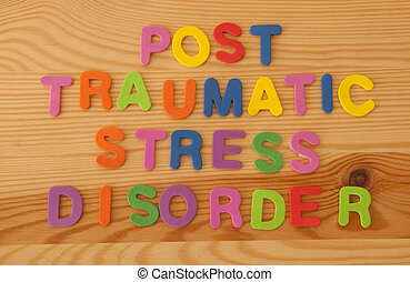 Post Traumatic Stress Disorder - Foam letters spelling out...