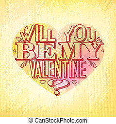 Will you be my Valentine card - Will you be my Valentine...