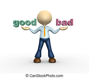 "Good and bad - 3d people - man, person presents ""good"" and..."