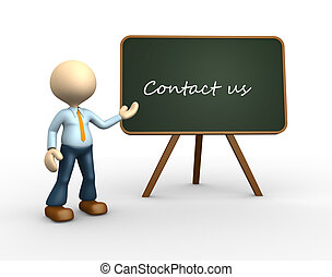 Contact us - 3d people - man, person with a blackboard....
