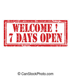 Welcome-7 Days Open-stamp - Grunge rubber stamp with text...