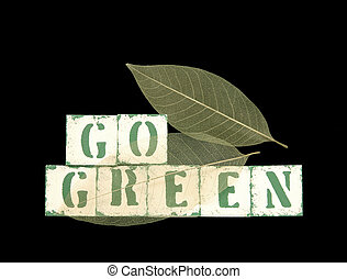 go green with leaves - the words go green in old stenciled...