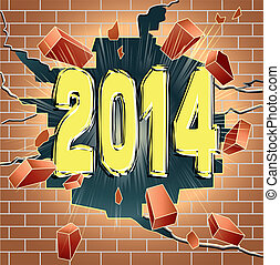 2014 - New Year 2014 breaking through red brick wall. Good...