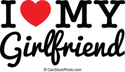 I Love My Girlfriend - I Love My Girlfriend referencing to I...