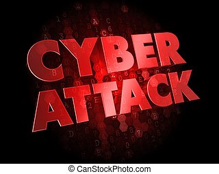 Cyber Attack on Dark Digital Background - Cyber Attack - Red...