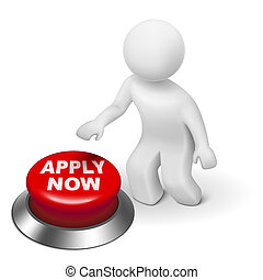"3d man is pushing the ""APPLY NOW"" button isolated white..."