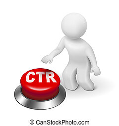 3d man with ctr click through rate button isolated white...