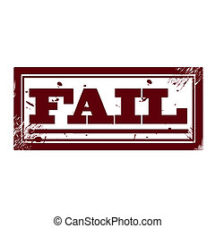 Fail - Stamp whit background whit text Fail vector...