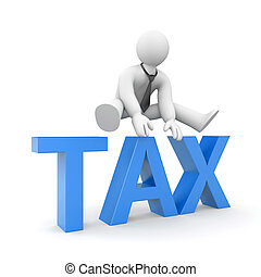 Taxes - Business concept Isolated on white