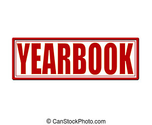 Yearbook - Stamp with word yearbook inside, vector...