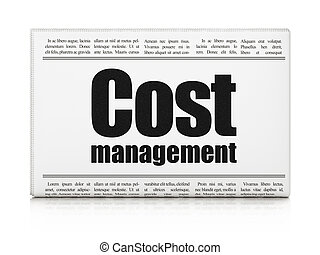 Business concept: newspaper headline Cost Management on...
