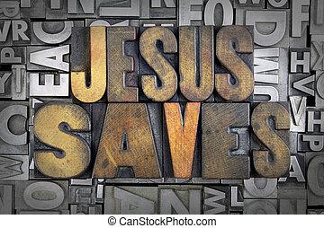 Jesus Saves written in vintage letterpress type