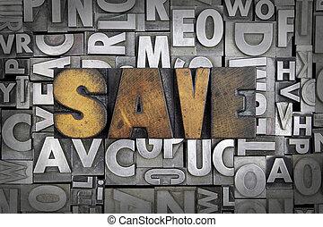 Save written in vintage letterpress type