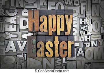 Happy Easter written in vintage letterpress type