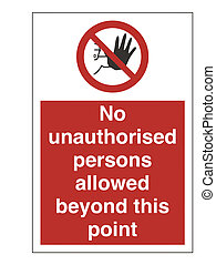 No Unauthorised Persons Sign - High Resolution No...