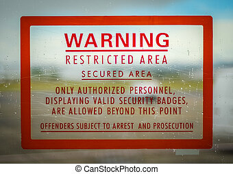 Restricted Access Sign - A Red Airport Security Restricted...
