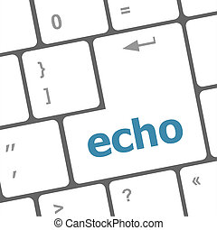 keyboard key with echo button