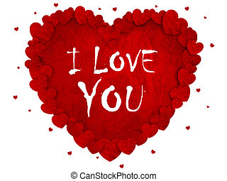 I Love You - Valentines hearts background. Power of Love
