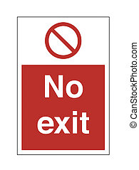 No Exit - sign, exit, no, red, workers, gate, restricted,...