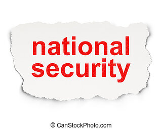 Safety concept: National Security on Paper background -...